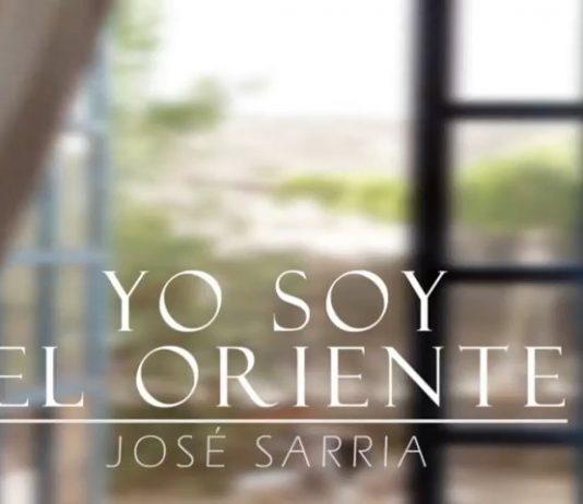YO SOY EL ORIENTE | JOSÉ SARRIA